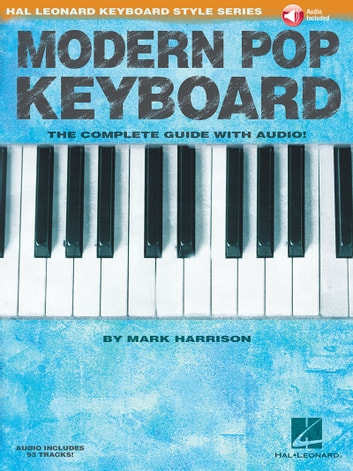 Modern Pop Keyboard - Hal Leonard Keyboard Style Series ebook by Mark Harrison