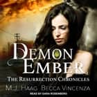 Demon Ember audiobook by M.J. Haag, Becca Vincenza