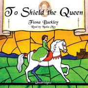 To Shield the Queen - A Mystery at Queen Elizabeth I's Court audiobook by Fiona Buckley