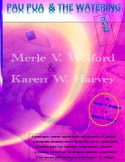 Pau Pua & Watering Hole ebook by Merle V. Wolford,Karen Wentworth Harvey