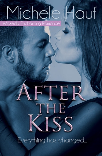 After The Kiss ebook by Michele Hauf