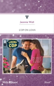 Cop On Loan ebook by Jeannie Watt