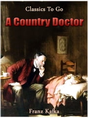 A Country Doctor ebook by Franz Kafka