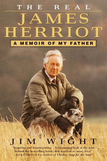 The real james herriot ebook by james wight 9780307790927 the real james herriot a memoir of my father ebook by james wight fandeluxe PDF