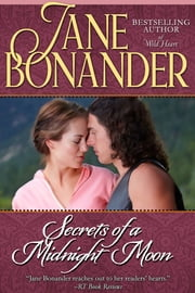 Secrets of a Midnight Moon ebook by Jane Bonander