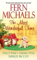 Ebook The Most Wonderful Time di Fern Michaels,Stacy Finz,Sarah Title,Shirlee McCoy