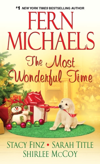 The Most Wonderful Time ebook by Fern Michaels,Stacy Finz,Sarah Title,Shirlee McCoy