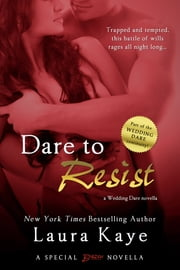 Dare to Resist ebook by Laura Kaye