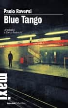 Blue Tango eBook by Paolo Roversi