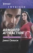 Armored Attraction ekitaplar by Janie Crouch