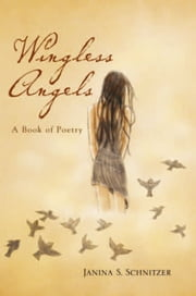 Wingless Angels ebook by Janina Schnitzer