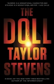 The Doll - A Vanessa Michael Munroe Novel ebook by Taylor Stevens