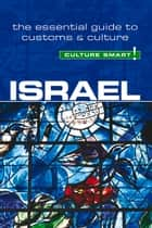 Israel - Culture Smart! ebook by Marian Lebor,Jeffrey Geri