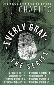 Everly Gray: The Series ebook by L.j. Charles