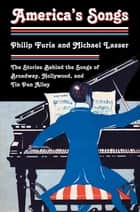 America's Songs ebook by Philip Furia,Michael Lasser