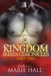 Kingdom Chronicles: Part 2 ebook by Marie Hall