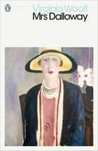 Mrs Dalloway ebook by Virginia Woolf, Stella McNichol, Elaine Showalter