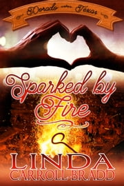 Sparked by Fire ebook by Linda Carroll-Bradd