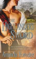 The Highlander's Sword ebook by Amanda Forester