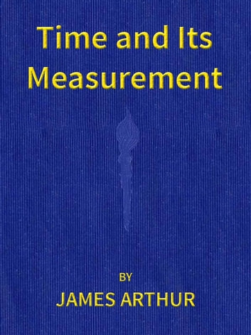 Time and Its Measurement (Technology Science & Nature) photo