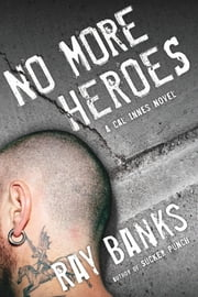 No More Heroes ebook by Ray Banks