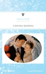 A Double Wedding ebook by Patricia Knoll