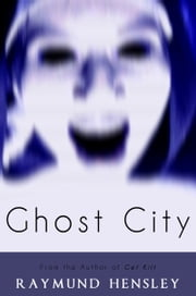 Ghost City ebook by Raymund Hensley