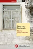 Storia della camorra ebook by Francesco Barbagallo