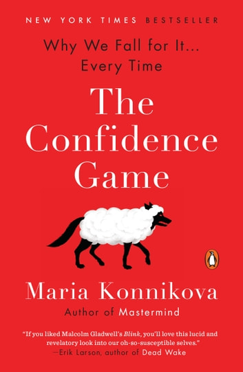 The confidence game ebook by maria konnikova 9780698170995 the confidence game why we fall for it every time ebook by fandeluxe PDF