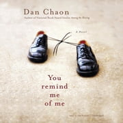 You Remind Me of Me audiobook by Dan Chaon