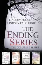 The Ending Series: The Complete Series ebook by Lindsey Fairleigh, Lindsey Pogue