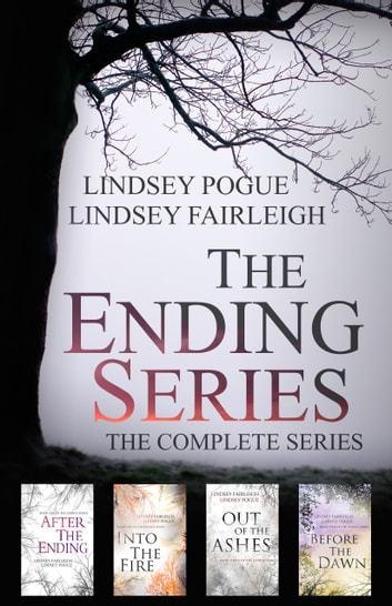 The Ending Series: The Complete Series ebook by Lindsey Fairleigh,Lindsey Pogue