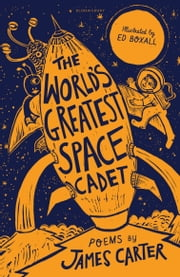 The World's Greatest Space Cadet ebook by James Carter