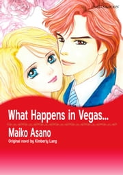 WHAT HAPPENS IN VEGAS... - Mills&Boon comics ebook by Kimberly Lang, Maiko Asano