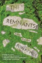 The Remnants ebook by Robert Hill