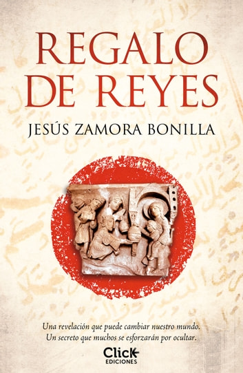 Regalo de Reyes ebook by Jesús Zamora Bonilla