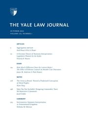 Yale Law Journal: Volume 122, Number 1 - October 2012 ebook by Yale Law Journal