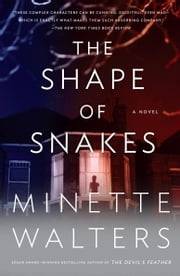 The Shape of Snakes ebook by Minette Walters