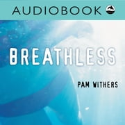 Breathless audiobook by Pam Withers