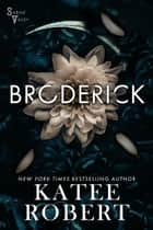Broderick ebook by Katee Robert