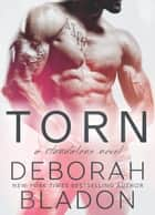 TORN - A Standalone Novel - The Fosters of New York, #3 ebook by Deborah Bladon