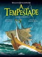 A Tempestade ebook by William Shakespeare, Bruno Salerno, Eduardo Vetillo
