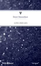 Love And Lies ebook by Dawn Stewardson