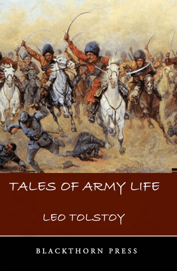 Tales of Army Life ebook by Leo Tolstoy