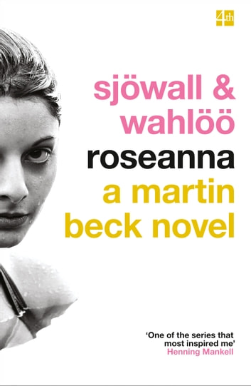 Roseanna (The Martin Beck series, Book 1) ebook by Maj Sjowall,Per Wahloo