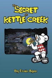 The Secret of Kettle Creek ebook by Ernie Agee