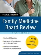 Family Medicine Board Review: Pearls of Wisdom, Fourth Edition ebook by Cynthia Waickus,William Schwer,Scott Plantz