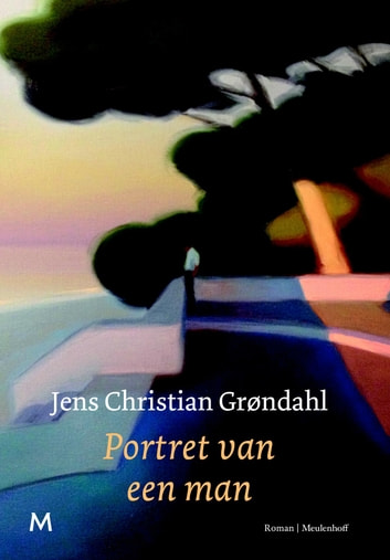 Portret van een man ebook by Jens Christian Grøndahl
