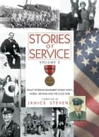 Stories of Service, Volume 2 ebook by Janice Stevens