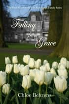 Falling from Grace ebook by Chloe Behrens